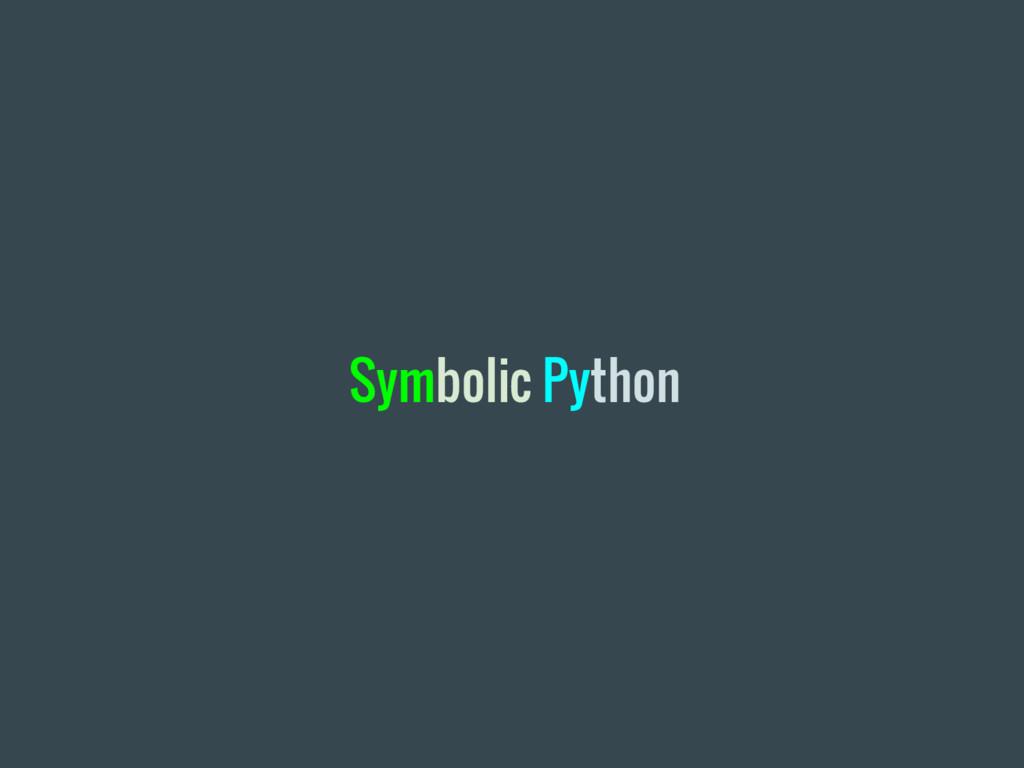 Symbolic Python