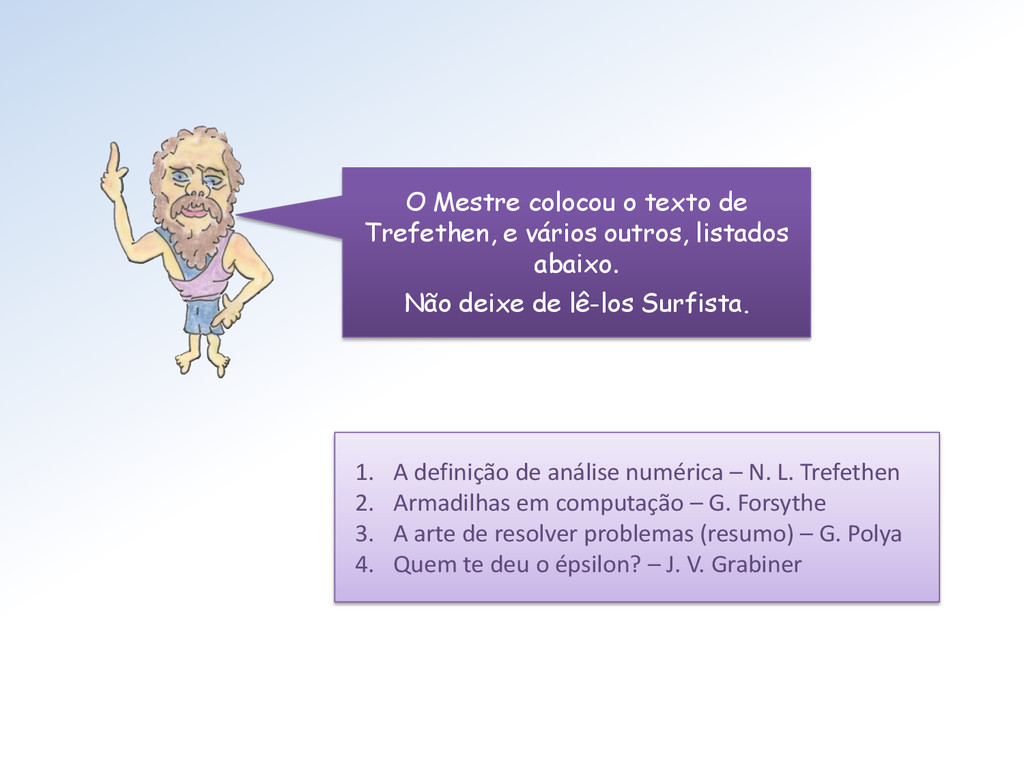 O Mestre colocou o texto de Trefethen, e vários...