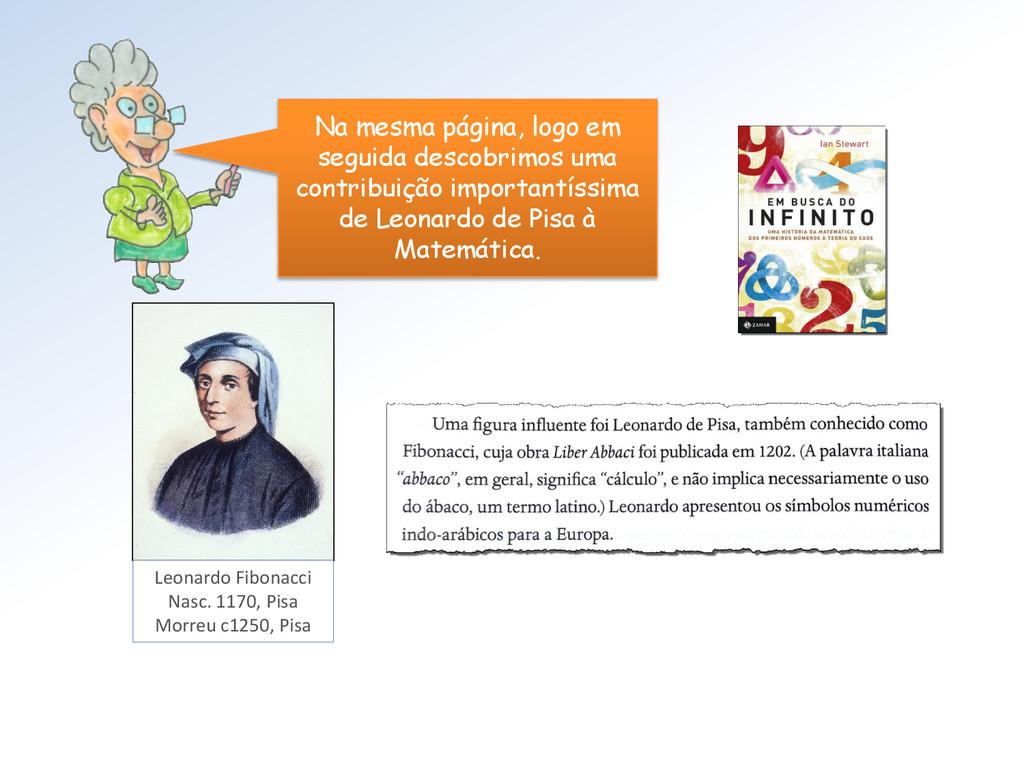 Leonardo Fibonacci Nasc. 1170, Pisa Morreu c125...