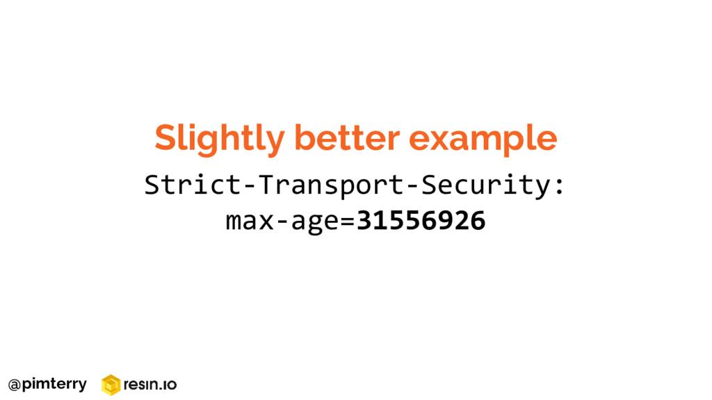 Strict-Transport-Security: max-age=31556926 Sli...