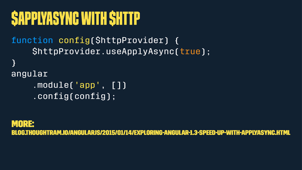 $applyAsync with $http function config($httpProv...