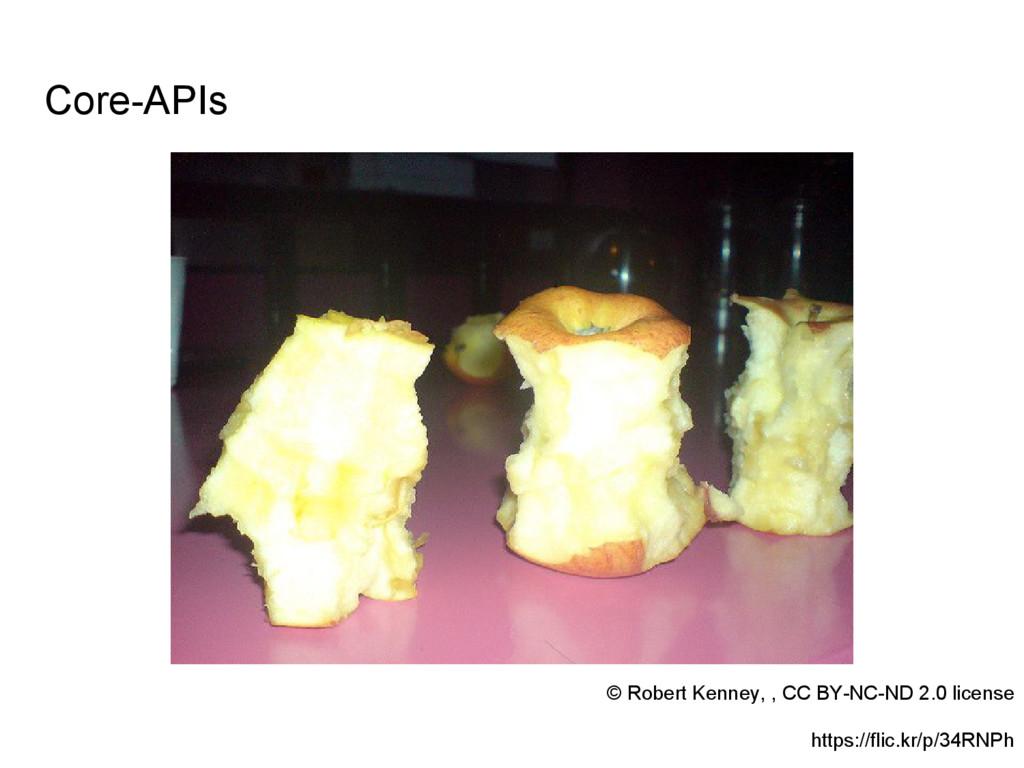 Core-APIs © Robert Kenney, , CC BY-NC-ND 2.0 li...