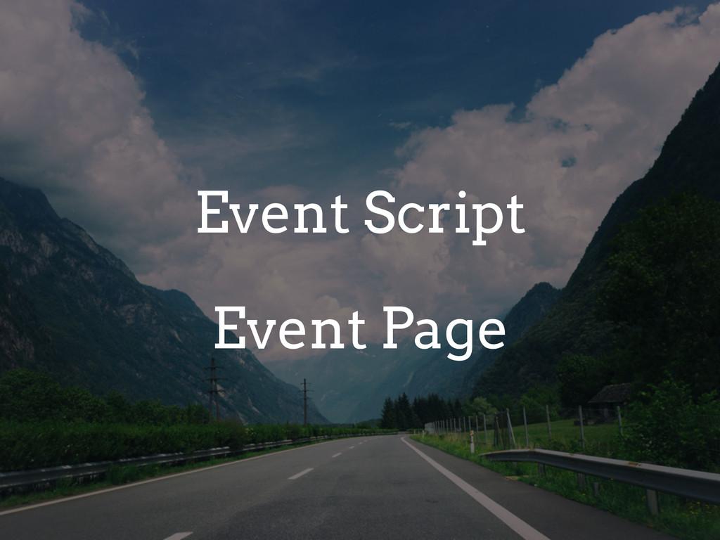 Event Script Event Page