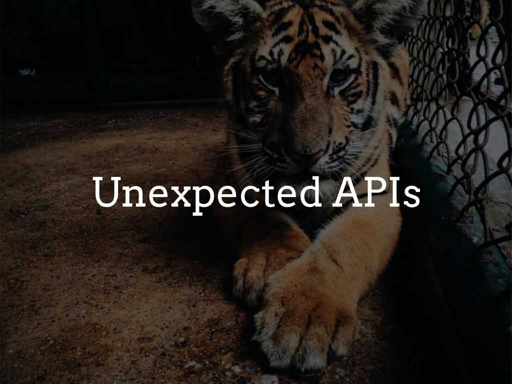 Unexpected APIs
