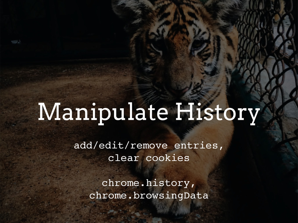 Manipulate History add/edit/remove entries, cle...