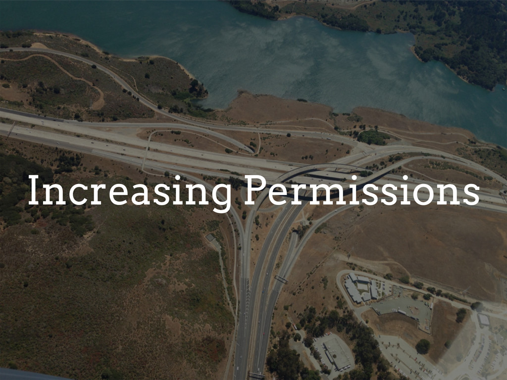 Increasing Permissions