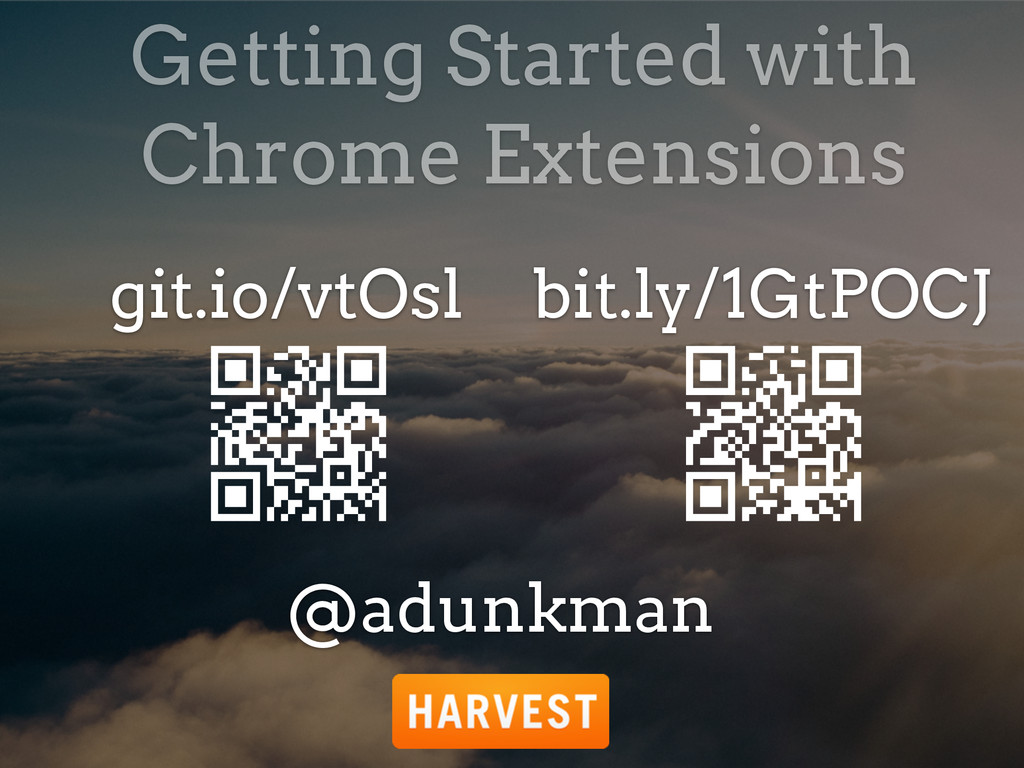 Getting Started with Chrome Extensions @adunkma...