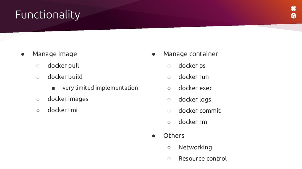 ● Manage Image ○ docker pull ○ docker build ■ v...