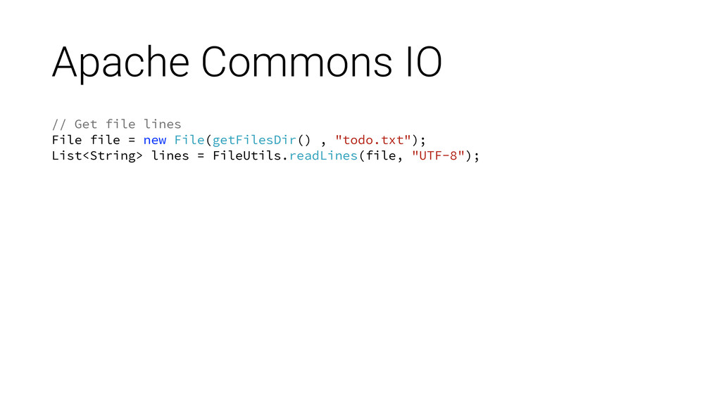 Apache Commons IO // Get file lines File file =...