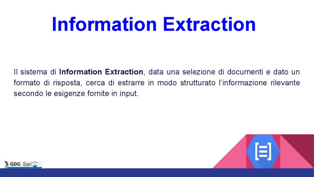 Information Extraction Il sistema di Informatio...