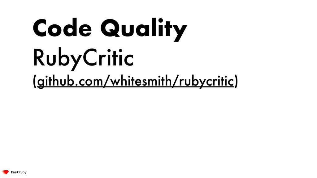Code Quality RubyCritic (github.com/whitesmith/...