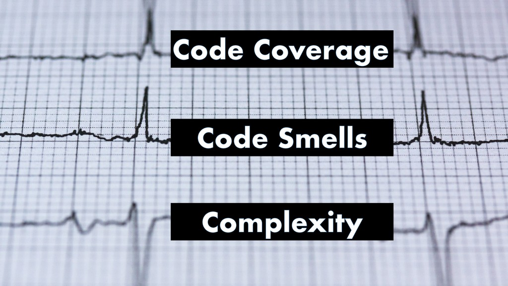 Code Coverage Code Smells Complexity