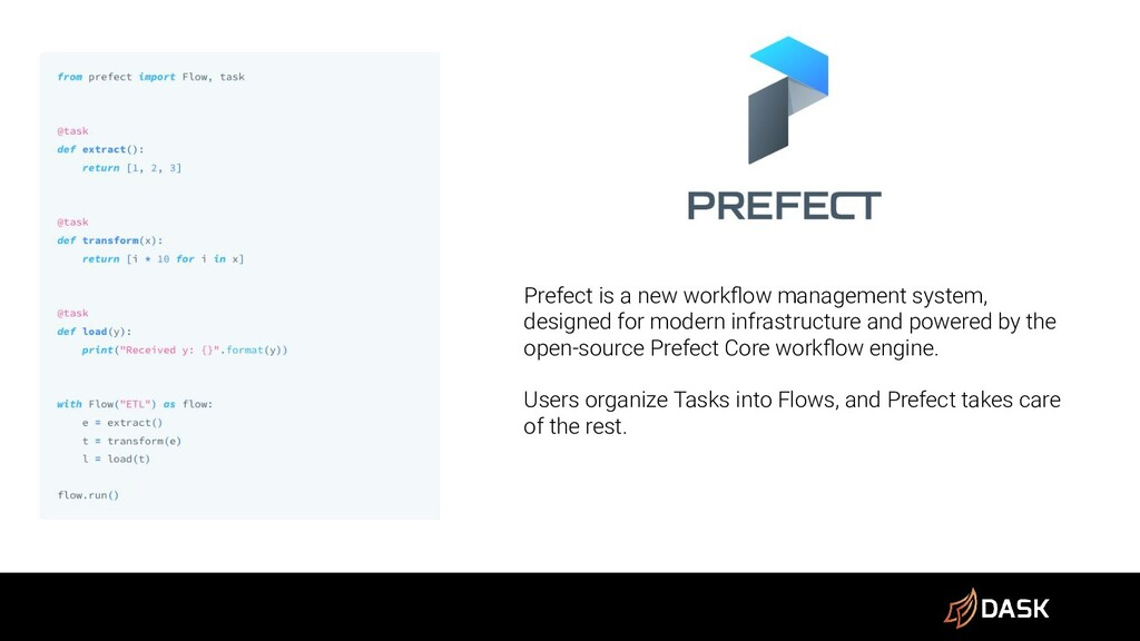 Prefect Prefect is a new workflow management sys...