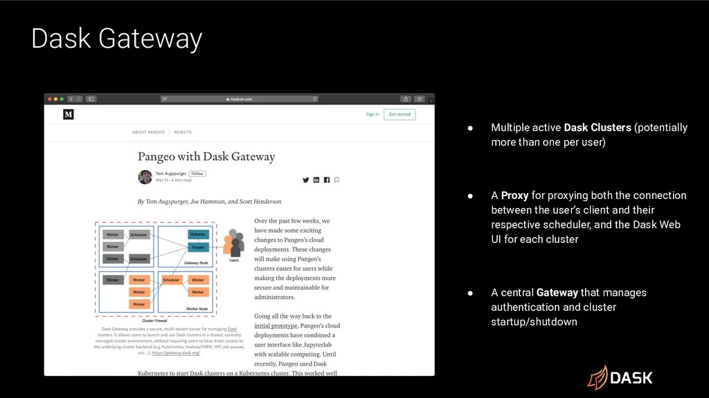 Dask Gateway ● Multiple active Dask Clusters (p...