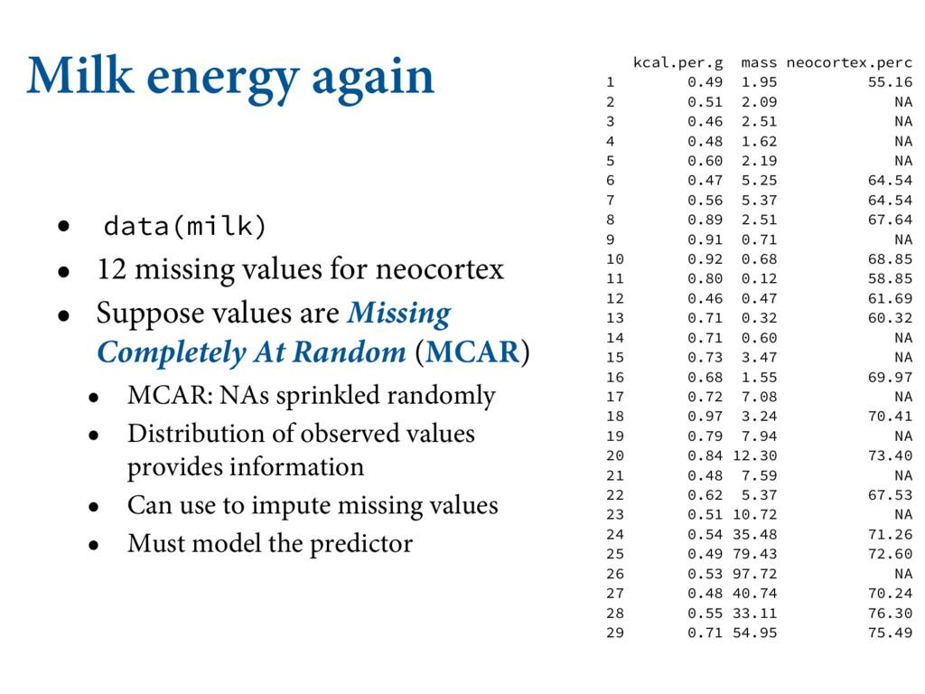 Milk energy again • data(milk) • 12 missing val...
