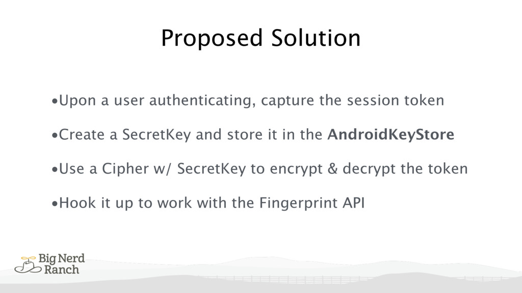 Proposed Solution •Upon a user authenticating, ...