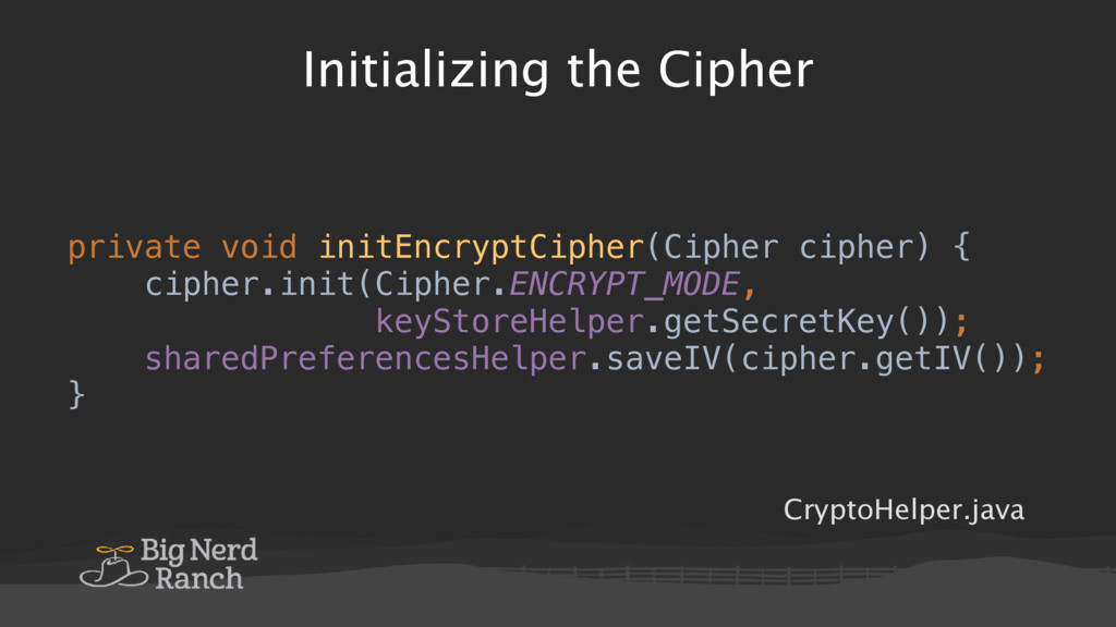 Initializing the Cipher private void initEncryp...