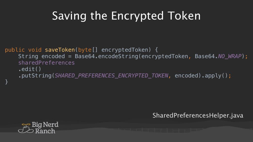 Saving the Encrypted Token SharedPreferencesHel...