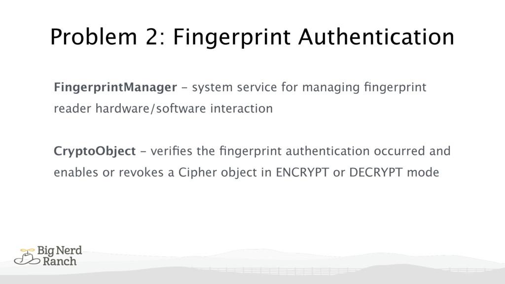 Problem 2: Fingerprint Authentication Fingerpri...