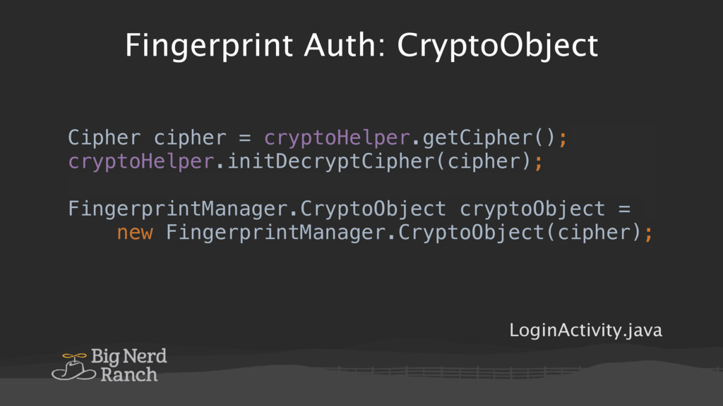 Fingerprint Auth: CryptoObject LoginActivity.ja...