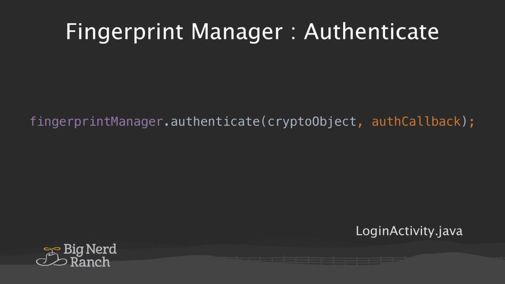 Fingerprint Manager : Authenticate LoginActivit...
