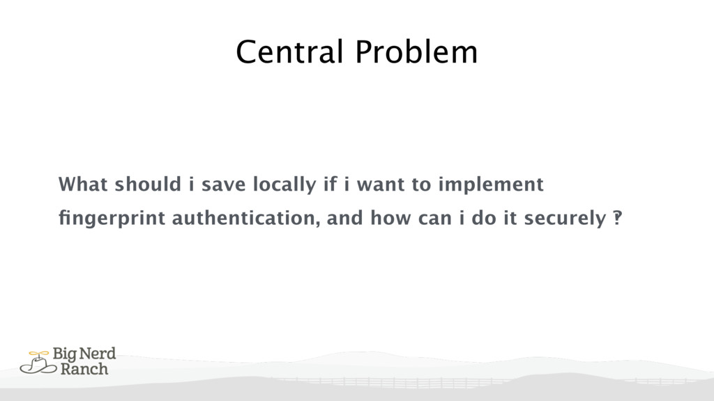 Central Problem What should i save locally if i...