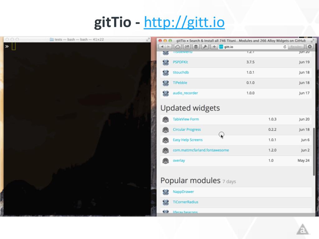 gitTio -‐ http://gitt.io