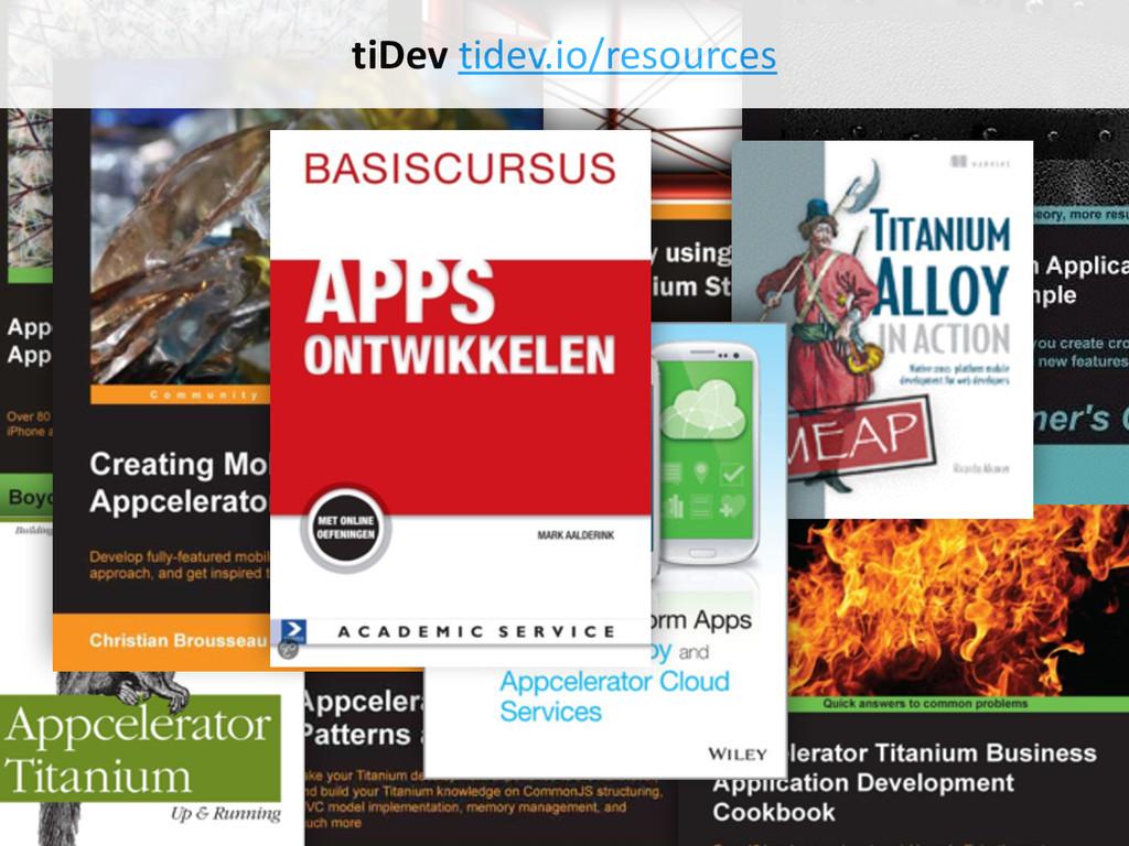BOOKS tiDev tidev.io/resources