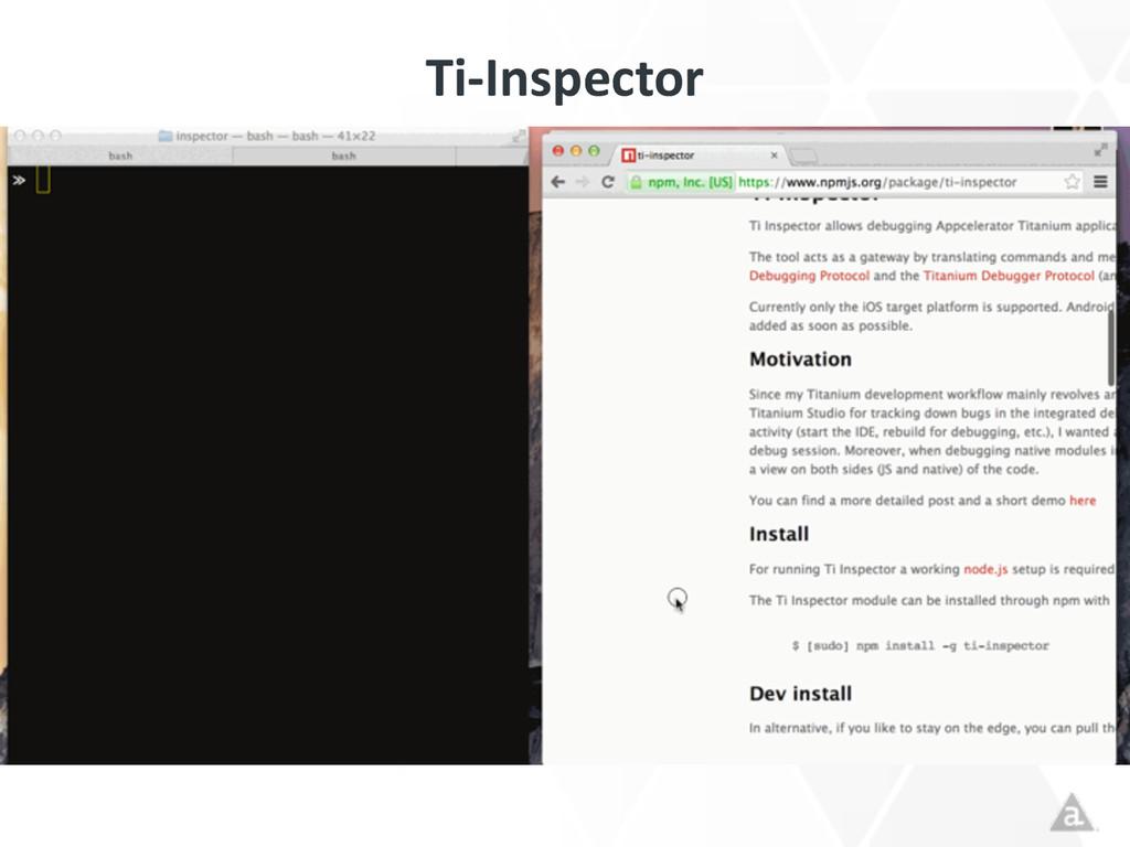 Ti-‐Inspector