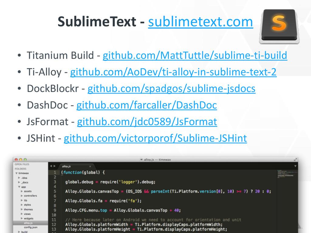 SublimeText -‐ sublimetext.com • Titaniu...