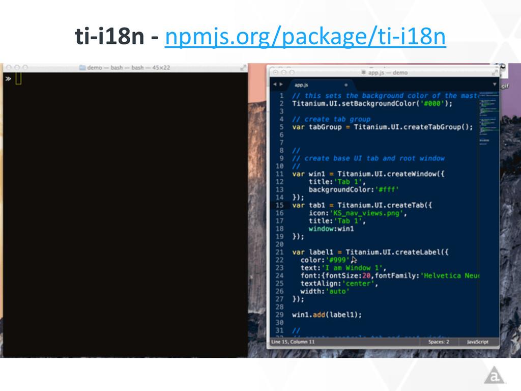 ti-‐i18n -‐ npmjs.org/package/ti-‐i18n