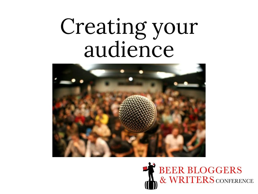 Creating your audience