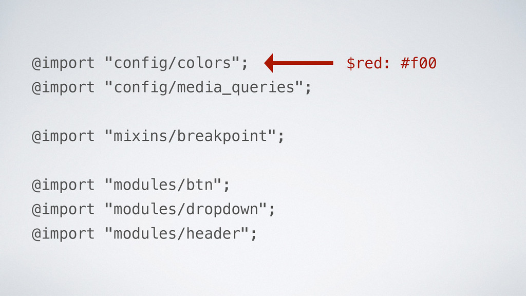 """$red: #f00 @import """"config/colors""""; @import """"co..."""