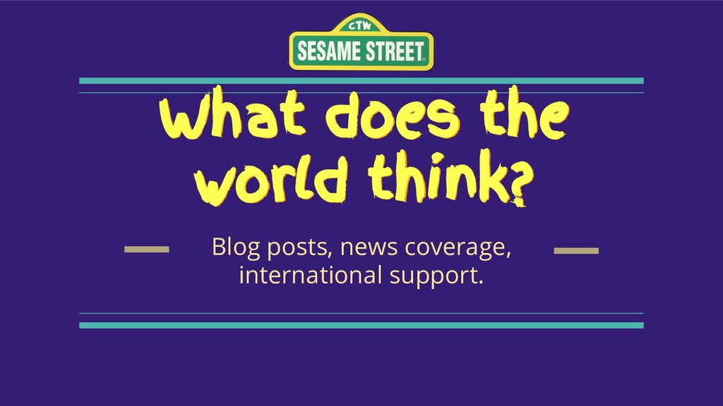 What does the world think? Blog posts, news cov...