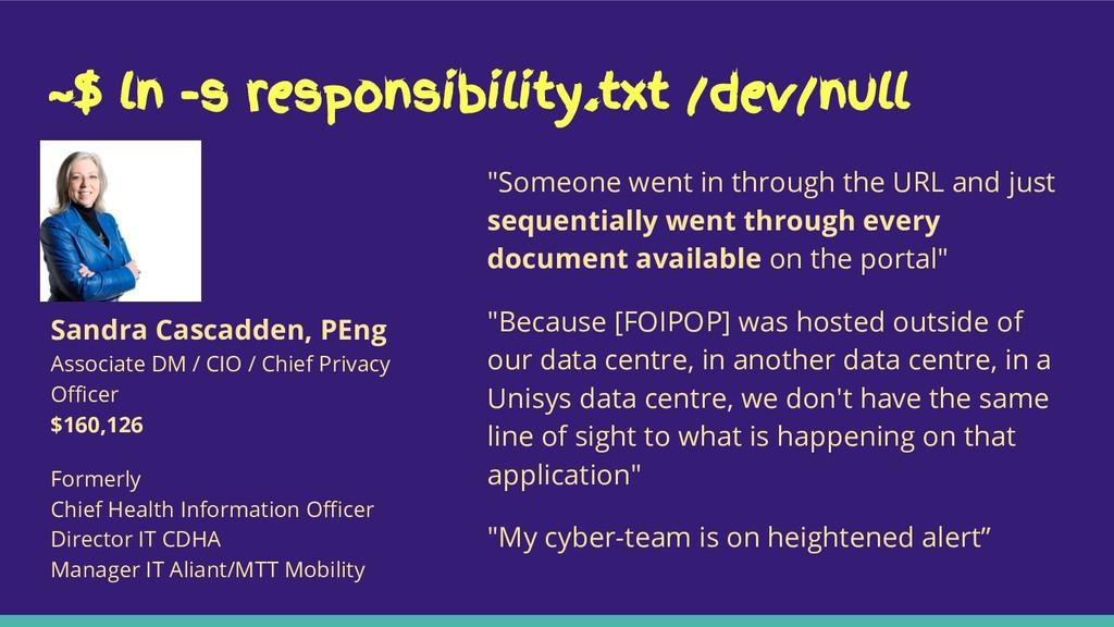 "~$ ln -s responsibility.txt /dev/null ""Someone ..."
