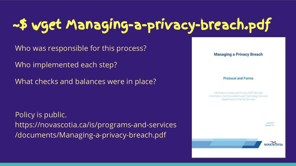 ~$ wget Managing-a-privacy-breach.pdf Who was r...