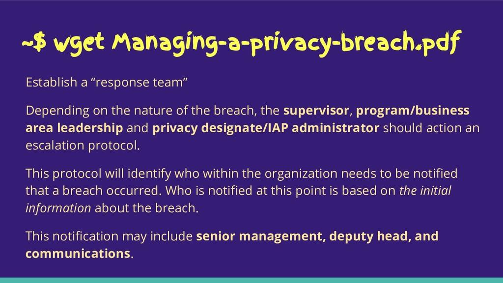 ~$ wget Managing-a-privacy-breach.pdf Establish...