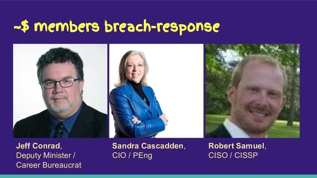 ~$ members breach-response Jeff Conrad, Deputy ...