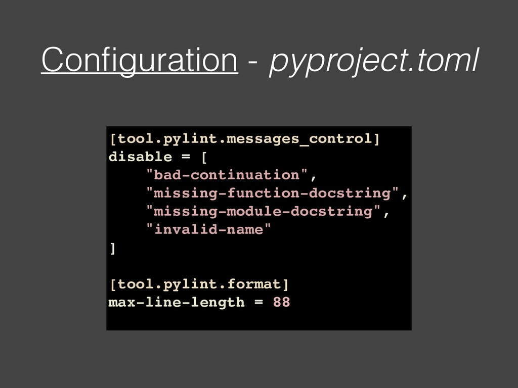 Configuration - pyproject.toml [tool.pylint.mess...