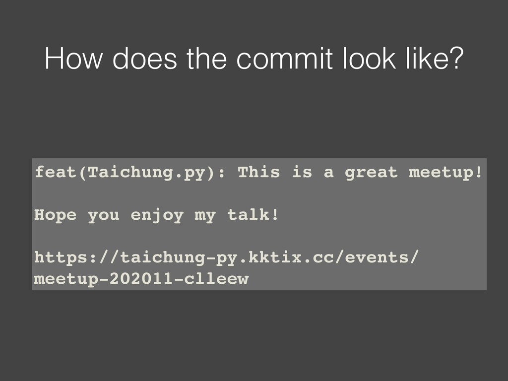 How does the commit look like? feat(Taichung.py...
