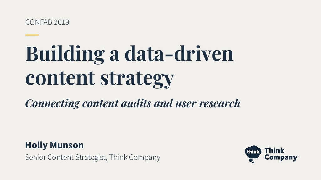 Building a data-driven content strategy Holly M...