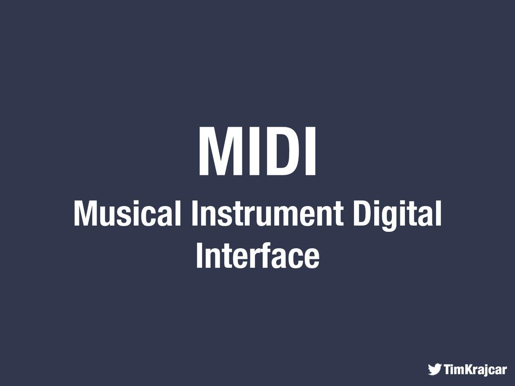 TimKrajcar MIDI Musical Instrument Digital Inte...