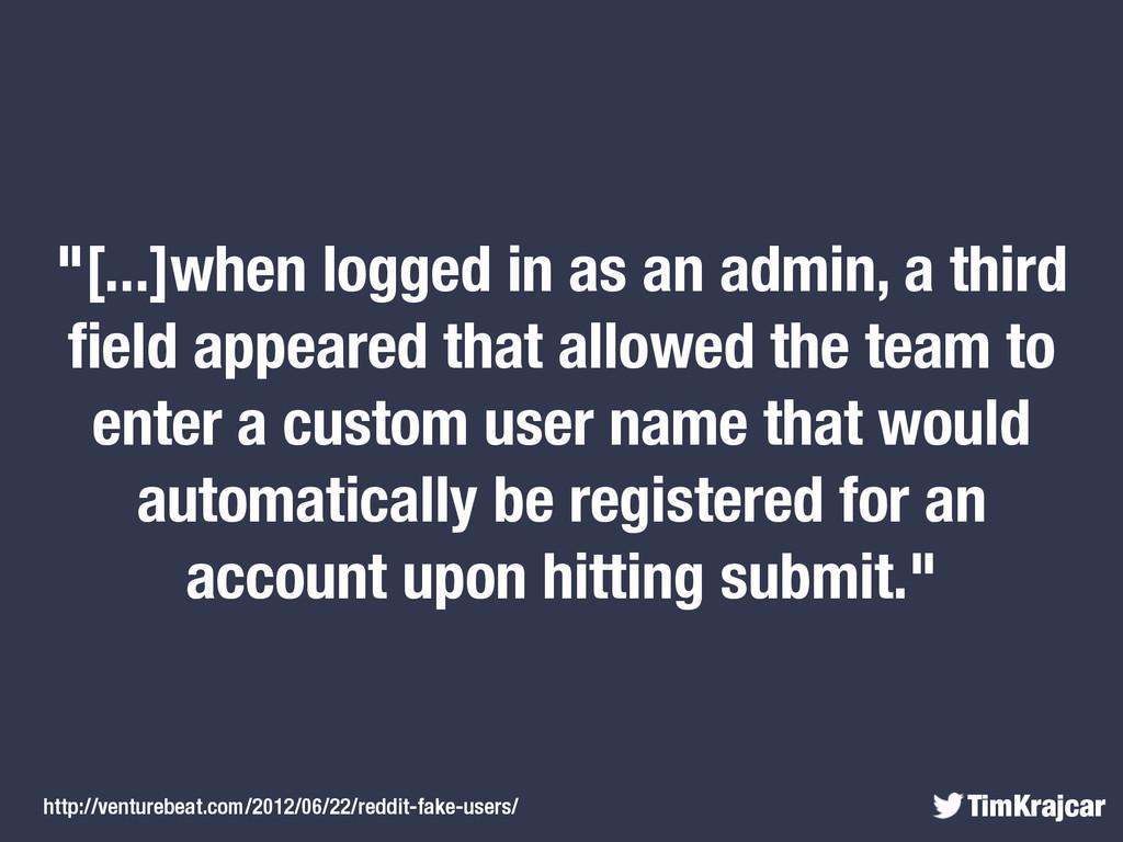 "TimKrajcar ""[...]when logged in as an admin, a ..."