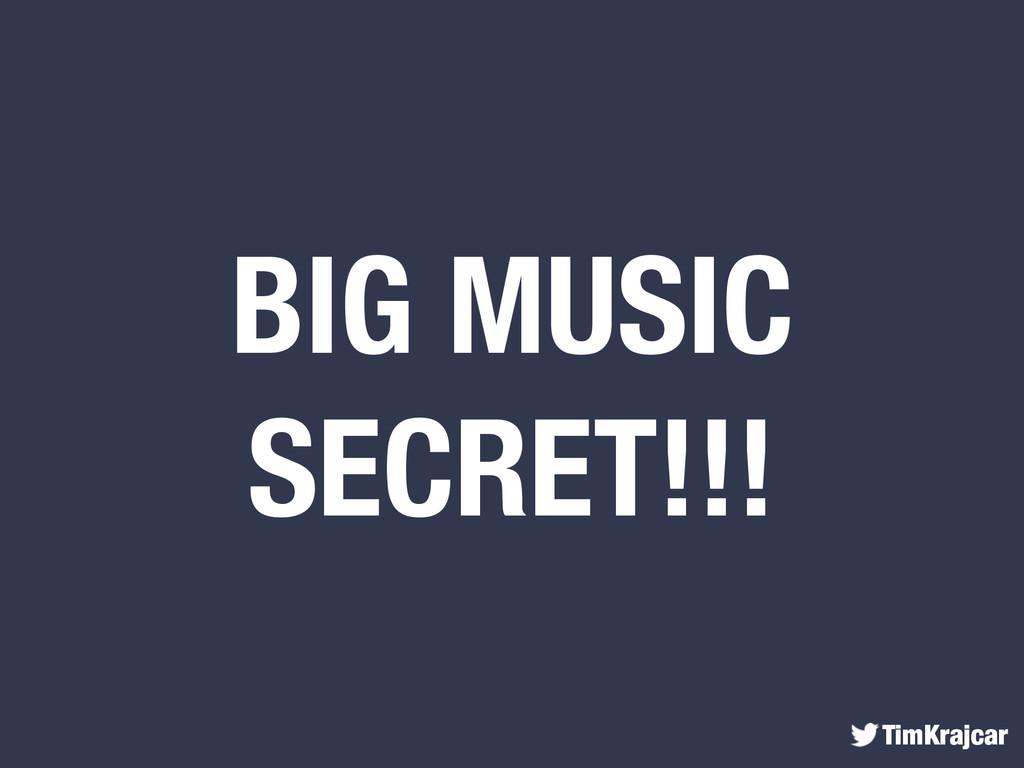 TimKrajcar BIG MUSIC SECRET!!!