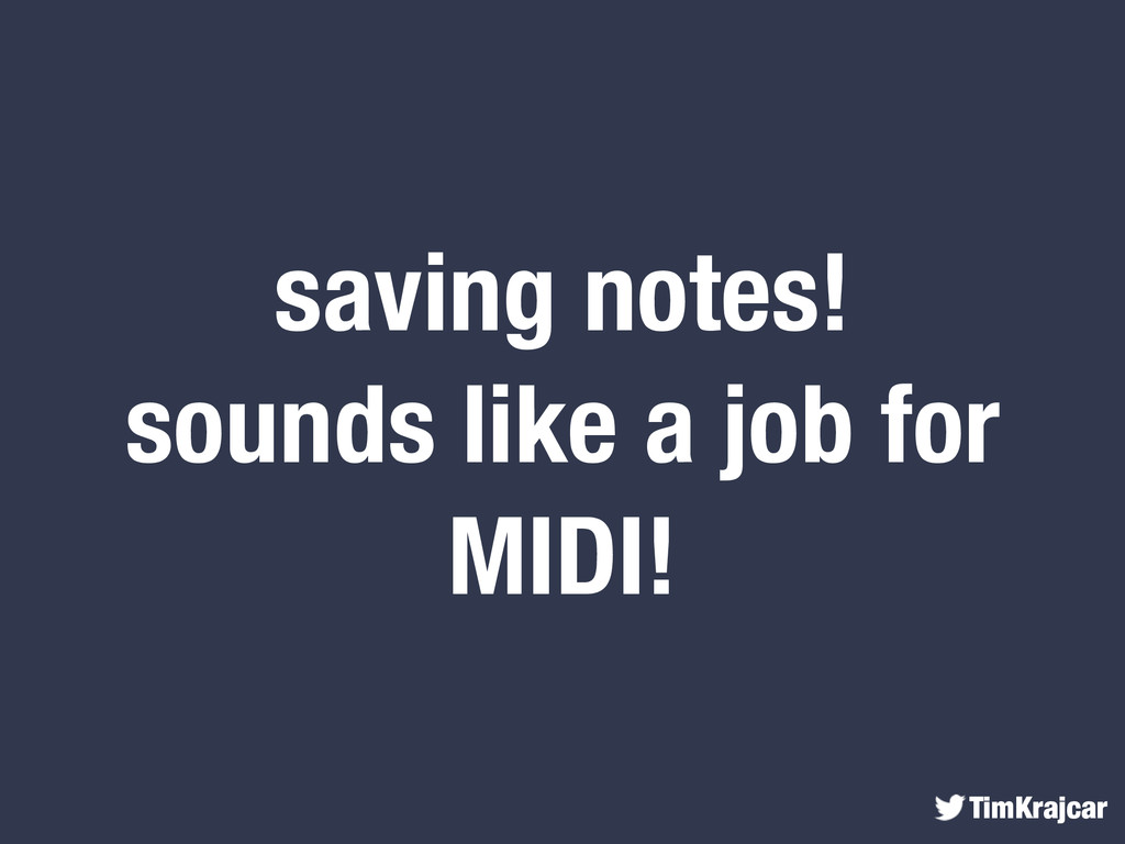 TimKrajcar saving notes! sounds like a job for ...