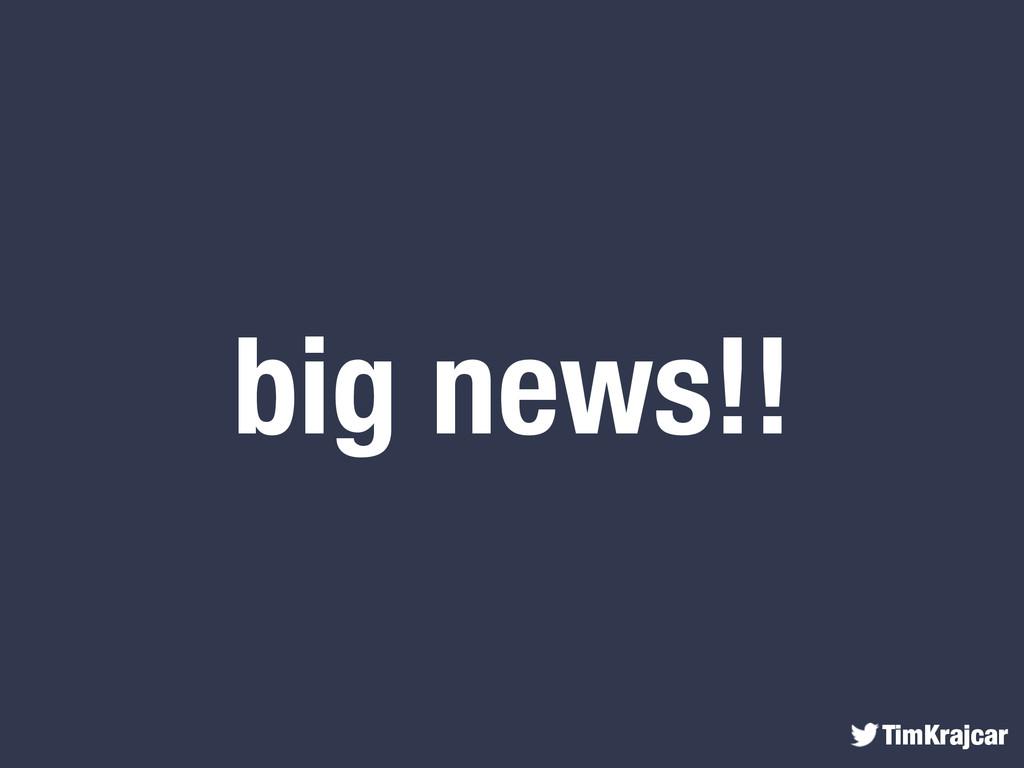 TimKrajcar big news!!