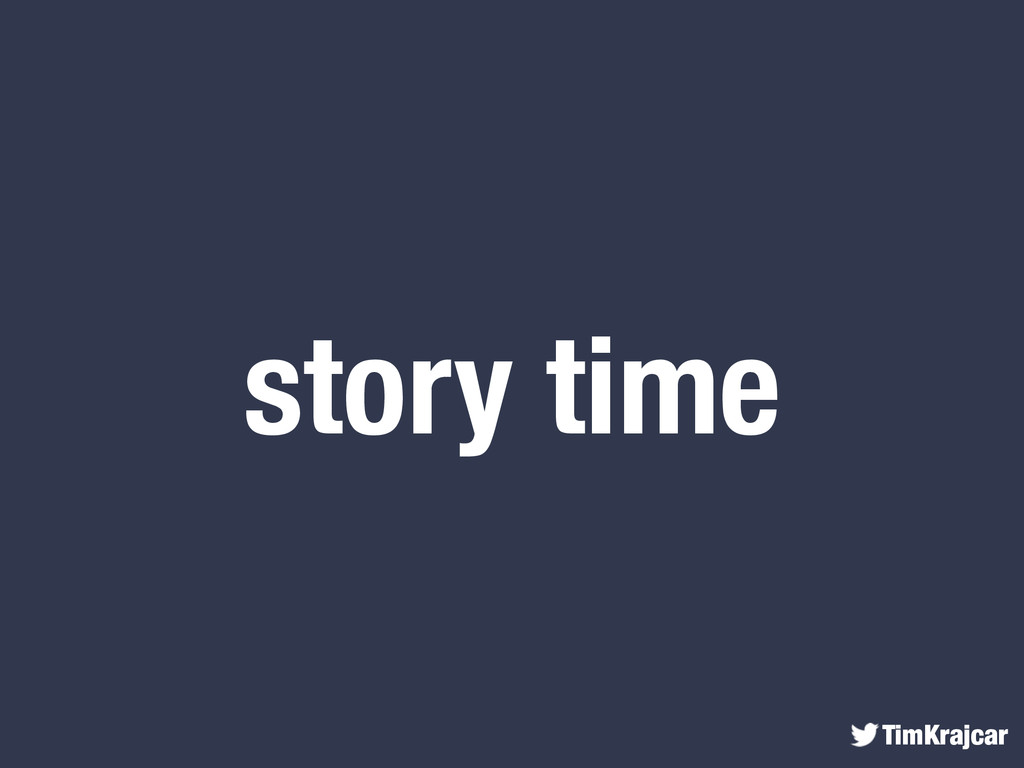 TimKrajcar story time