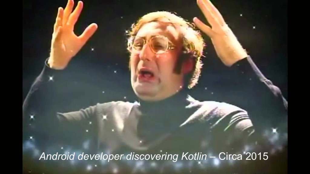 Android developer discovering Kotlin – Circa 20...