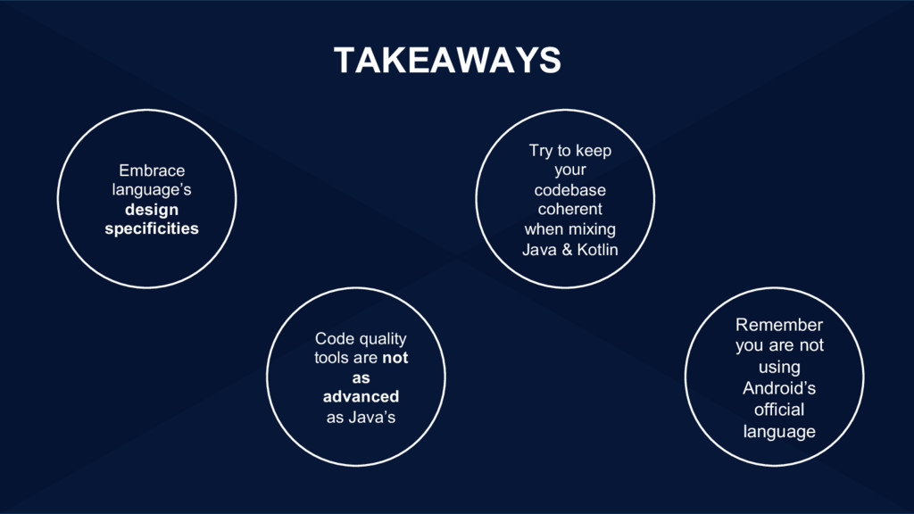 TAKEAWAYS Embrace language's design specificiti...