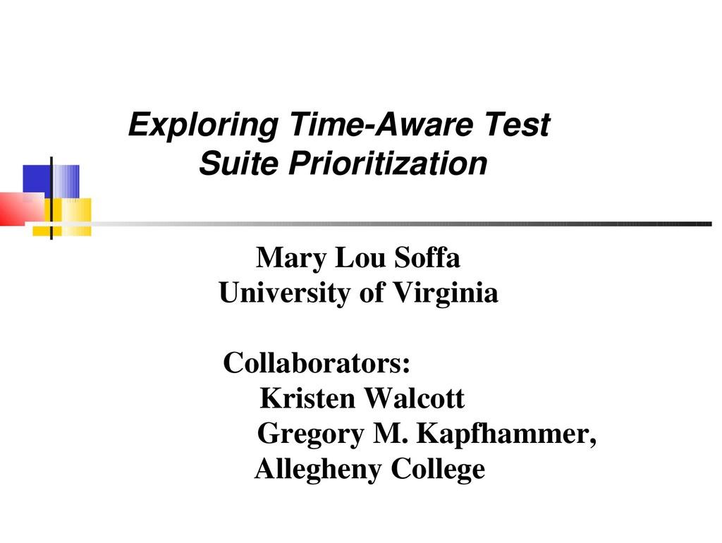 Mary Lou Soffa University of Virginia Collabora...